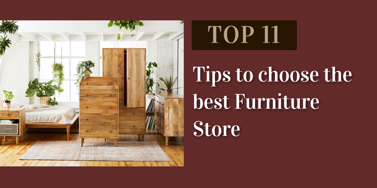 Furniture shop in Jaipur: 11 Tips to choose the best Furniture Store