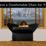 Do You Have a Comfortable Chair for Your Team?