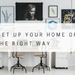 How to Set Up Your Home Office the Right Way