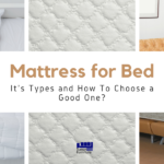 Mattress for Bed It's Types and How To Choose a Good One