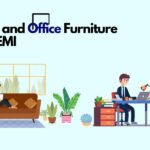 Buy Home and Office Furniture at No Cost EMI