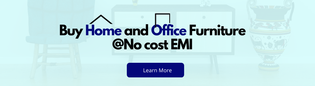 Buy home and office furniture on EMI
