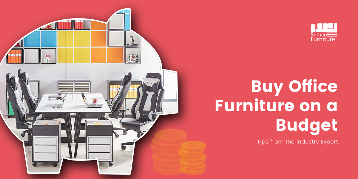 Buy Office Furniture on a Budget