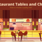 How to choose a quality Restaurant Tables and Chairs